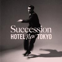 HOTEL NEW TOKYO 「Succession (7inch)」