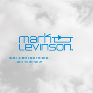 Calm「MARK LEVINSON SOUND EXPERIENCE LEXUS 10th ANNIVERSARY」
