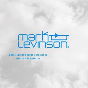 Calm「MARK LEVINSON SOUND EXPERIENCE LEXUS 10th ANNIVERSARY」