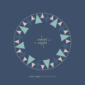 omni sight 「eternal return」